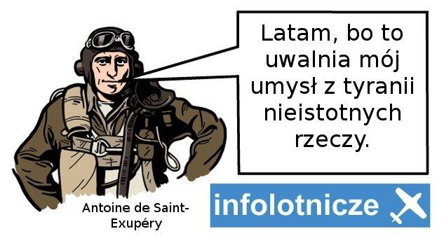 lotnicze cytaty infolotnicze Antoine de Saint-Exupery